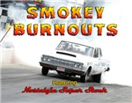 Smokey Burn Out Calendar