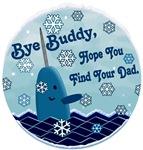 Bye Buddy Elf Original