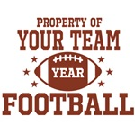 Property of Your Team Football