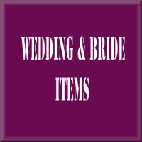 Wedding and Bride items