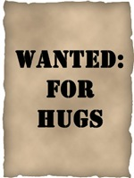 Wanted:  for hugs