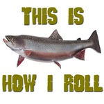 How I Roll Trout Fishing