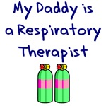 My Daddy Is A Respiratory Therapist