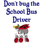 Don't Bug The School Bus Driver