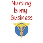 Nursing Is My Business