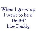 I Want To Be A Bailiff