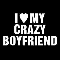I Love My Crazy Boyfriend