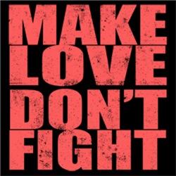 Make Love Don't Fight Vintage
