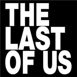The Last Of Us #2