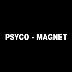 Psyco Magnet FUNNY