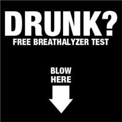 DRUNK? Free Breathalyzer Test