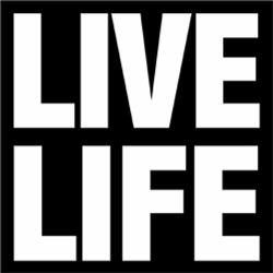 Live Life ##