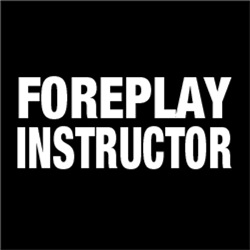 Foreplay Instructor FUNNY Adult