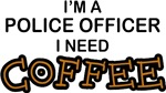 Police Officer Need Coffee