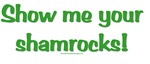 Show me your shamrocks!