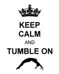 Keep Calm and Tumble