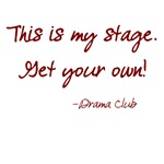 Drama Club - This is my stage