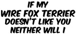 If my <strong>Wire</strong> <strong>Fox</strong> <strong>Terrier</strong>
