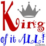 King of it ALL!