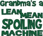 Grandma's a Spoiling Machine
