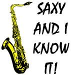 Saxy & I Know It