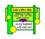 Golfer's Wife's Wish