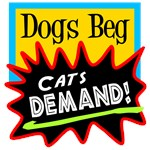 Dogs Beg, Cats DemandNew Section