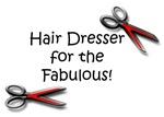 Hairdresser for the Fabulous
