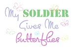 My Soldier Gives Me Butterflies
