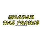 Milgram Was Framed