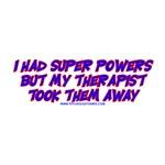 I Had Super Powers