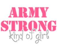 Army Strong Kind of Girl