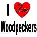 I Love Woodpeckers