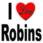 I Love Robins