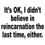 Reincarnation Belief Humor