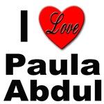 I Love Paula Abdul