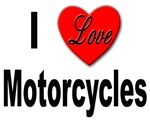 I Love Motorcycles