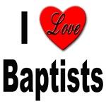 I Love Baptists