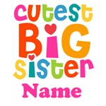 Cutest Big Sister Personalized