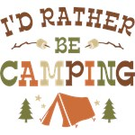 I'd Rather Be Camping T1