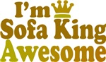 I'm Sofa King Awesome