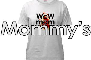 Warcraft: Mommy's T-Shirts