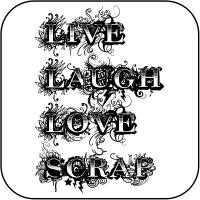 Live, Laugh, Love, Scrap
