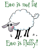 Ewe is not Fat