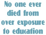 Over Exposure to Education