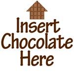 Insert Chocolate Here