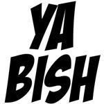 ya bish