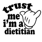 trust i'm a dietitian