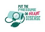 Put The Pressure On Heart Disease
