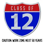 Class of 12 Road Sign T-Shirts and Apparel